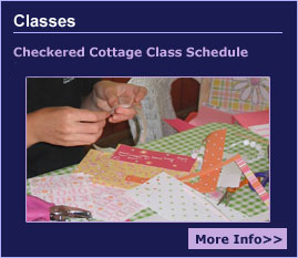 Classes - Checkered Cottage Class Schedule - Fall 2006